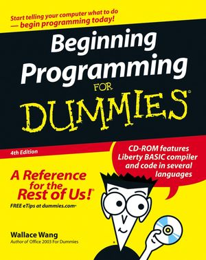 Beginning Programming For Dummies, 4th Edition
