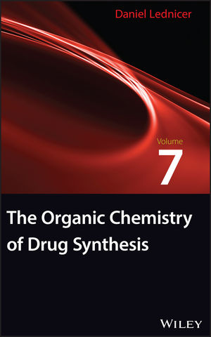 The Organic Chemistry of Drug Synthesis, Volume 7