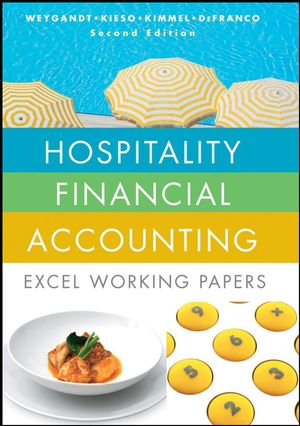 Hospitality Financial Accounting: Excel Working Papers, 2nd Edition
