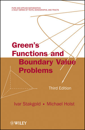 Green's Functions and Boundary Value Problems, 3rd Edition