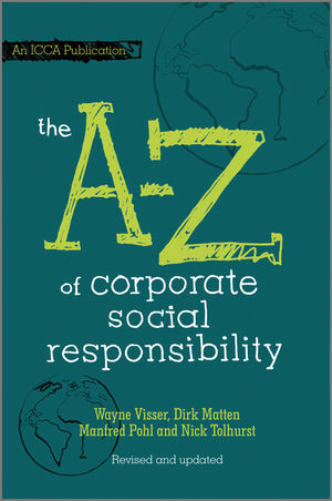 The A to Z of Corporate Social Responsibility, 2nd, Revised and Updated Edition (0470686502) cover image