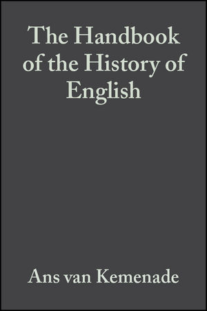 The Handbook of the History of English (0470756802) cover image