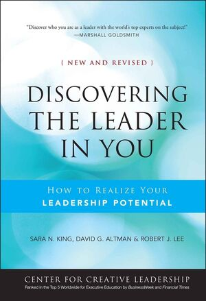 Discovering the Leader in You: How to realize Your Leadership Potential, New and Revised (0470902302) cover image