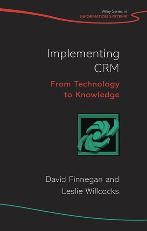 Implementing CRM: From Technology to Knowledge (0470985402) cover image