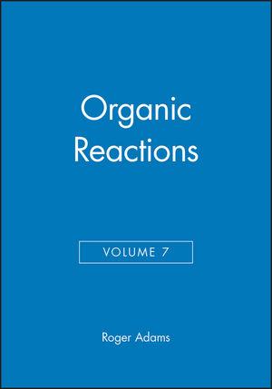 Organic Reactions, Volume 7