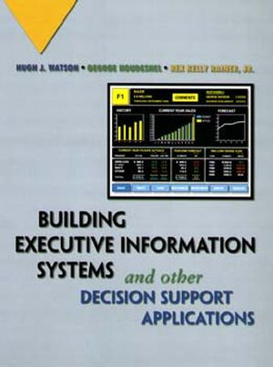 Building Executive Information Systems and Other Decision Support Applications (0471069302) cover image