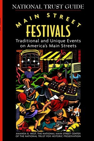 Main Street Festivals: Traditional and Unique Events on America