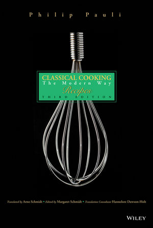 Classical Cooking: The Modern Way Recipes, 3rd Edition