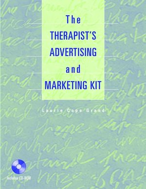 The Therapist's Advertising and Marketing Kit