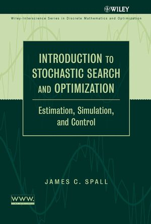Introduction to Stochastic Search and Optimization: Estimation, Simulation, and Control (0471441902) cover image