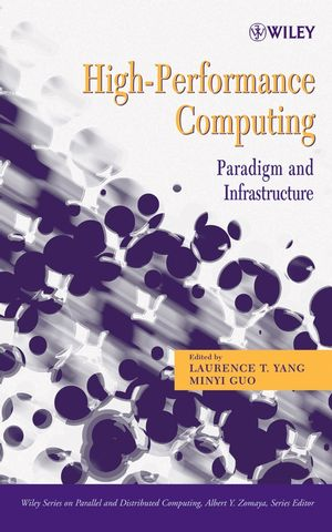 High-Performance Computing: Paradigm and Infrastructure (0471732702) cover image