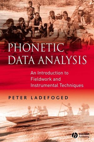 Phonetic Data Analysis: An Introduction to Fieldwork and Instrumental Techniques (0631232702) cover image