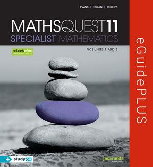 Maths Quest 11 VCE Specialist Mathematics eGuidePLUS (Online Purchase)