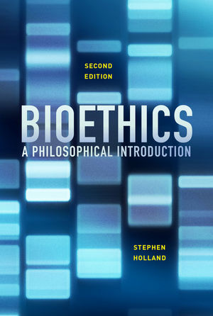 Bioethics: A Philosophical Introduction, 2nd Edition (0745690602) cover image