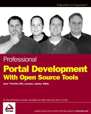 Professional Portal Development with Open Source Tools: Java�Portlet API, Lucene, James, Slide (0764568302) cover image