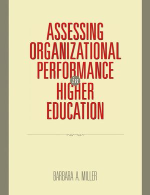 Assessing Organizational Performance in Higher Education