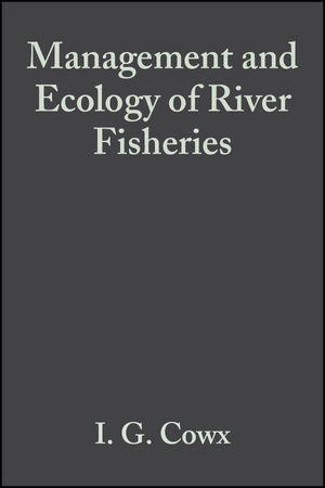 Management and Ecology of River Fisheries (0852382502) cover image