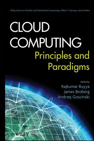 Cloud Computing: Principles and Paradigms (1118002202) cover image