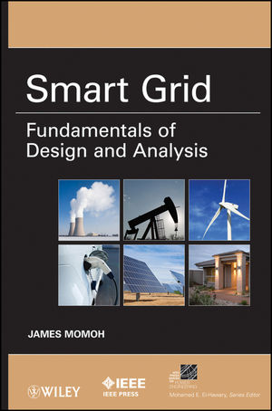 Smart Grid: Fundamentals of Design and Analysis (1118156102) cover image