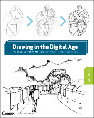 Drawing in the Digital Age: An Observational Method for Artists and Animators (1118176502) cover image