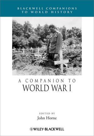 A Companion to World War I (1118275802) cover image