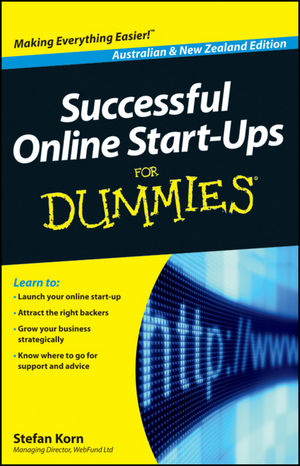 Successful Online Start-Ups For Dummies, Australia and New Zealand Edition