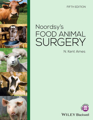 Noordsy's Food Animal Surgery, 5th Edition