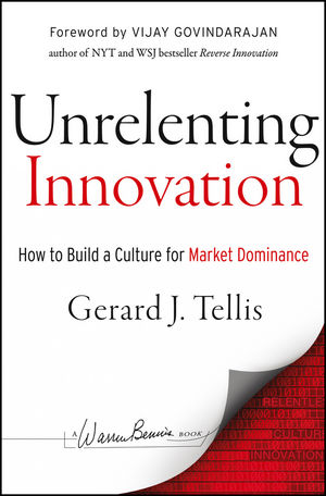Unrelenting Innovation: How to Create a Culture for Market Dominance (1118416902) cover image