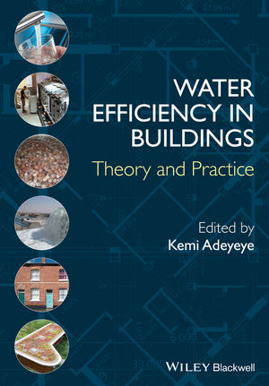 Water Efficiency in Buildings: Theory and Practice (1118456602) cover image