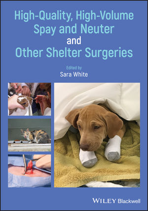 High-Quality, High-Volume Spay and Neuter and Other Shelter Surgeries