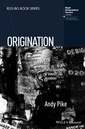 Origination: The Geographies of Brands and Branding (1118556402) cover image