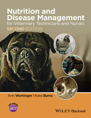 Nutrition and Disease Management for Veterinary Technicians and Nurses, 2nd Edition (1118810902) cover image