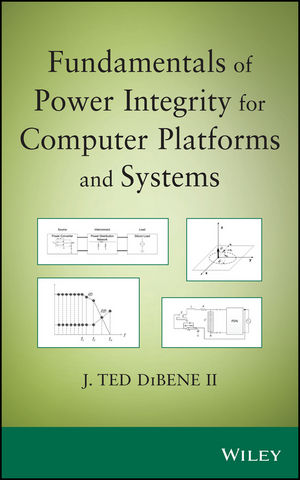 Fundamentals of Power Integrity for Computer Platforms and Systems (1118917502) cover image
