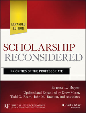 Scholarship Reconsidered: Priorities of the Professoriate, Expanded Edition (1118988302) cover image