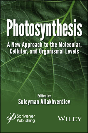 Photosynthesis: A New Approach to the Molecular, Cellular, and Organismal Levels