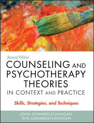 Counseling and Psychotherapy Theories in Context and Practice: Skills, Strategies, and Techniques, with Video Resource Center, 2nd Edition