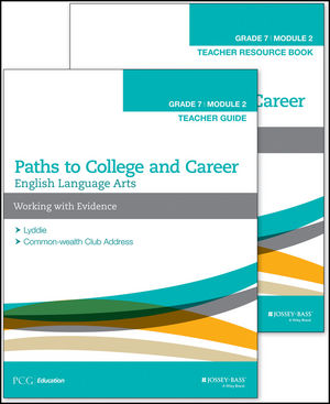 English Language Arts, Grade 7 Module 2: Working with Evidence: Teacher Set