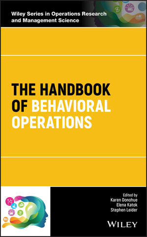 The Handbook of Behavioral Operations