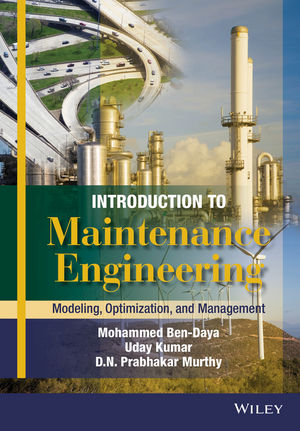 Introduction to Maintenance Engineering: Modelling, Optimization and Management (1119214602) cover image