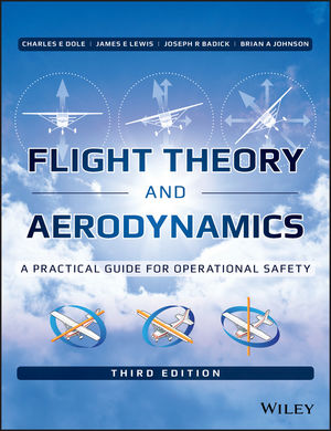 Flight Theory and Aerodynamics: A Practical Guide for Operational Safety, 3rd Edition