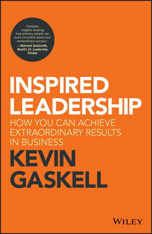 Inspired Leadership: How You Can Achieve Extraordinary Results in Business (1119383102) cover image