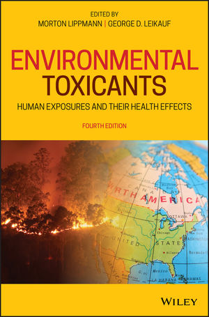 Environmental Toxicants: Human Exposures and Their Health Effects, 4th Edition