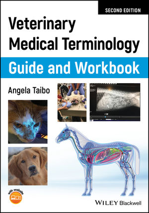 Veterinary Medical Terminology Guide and Workbook, 2nd Edition