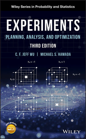 Experiments: Planning, Analysis, and Optimization, 3rd Edition