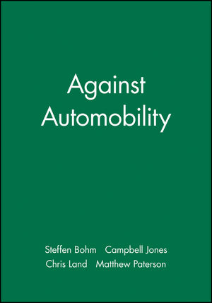 Against Automobility (1405152702) cover image