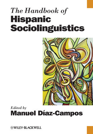 The Handbook of Hispanic Sociolinguistics (1405195002) cover image