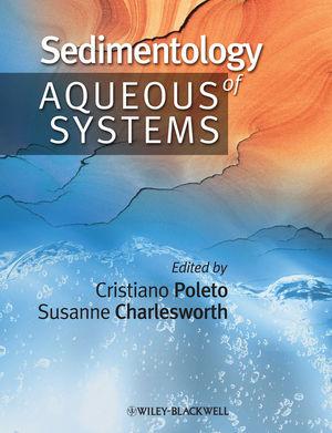 Sedimentology of Aqueous Systems