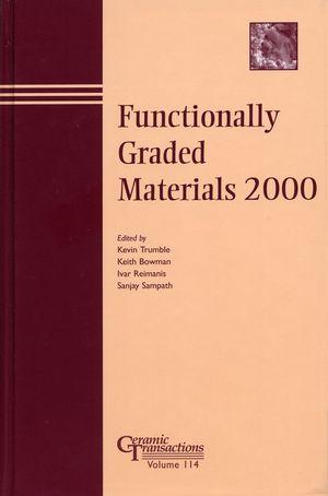 Functionally Graded Materials 2000