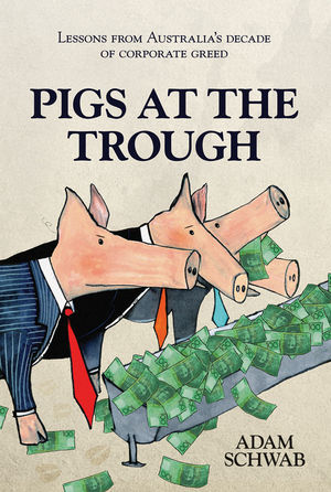 Pigs at the Trough: Lessons from Australia