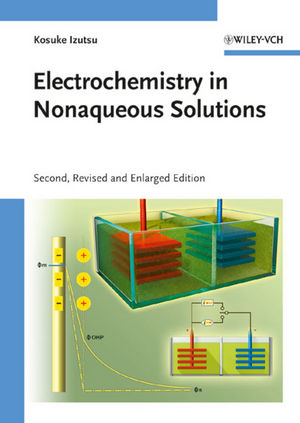 Electrochemistry in Nonaqueous Solutions, 2nd, Revised and Enlarged Edition (3527323902) cover image